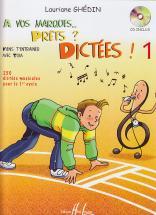 Ghedin Lauriane - A Vos Marques.. Prêts ? Dictées ! Vol.1 + Cd