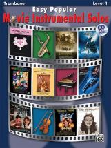 Easy Popular Movie Solos + Cd - Trombone Solo