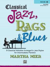 Mier Martha - Classical Jazz Rags And Blues, Book2 - Piano Solo