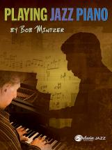 Mintzer Bob - Playing Jazz Piano - Piano