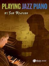 Mintzer Bob - Playing Jazz Piano - Piano