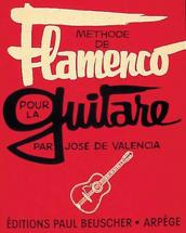 Valencia Jose (de) - Methode De Flamenco - Guitare