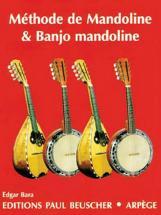 Bara Edgar - M�thode De Mandoline Et Banjo Mandoline