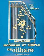 Laurent Leo - Methode Moderne De Cithare - Cithare