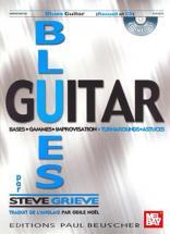 Grieve Steve - Blues Guitar  - Bases Gammes Et Improvisation + Cd - Guitare