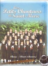 Petits Chanteurs Saint Marc : Nos Rêves - Choeur