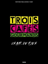 Trois Cafes Gourmands - Un Air De Rien - Pvg