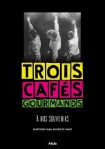 Trois Cafes Gourmands - A Nos Souvenirs - Pvg