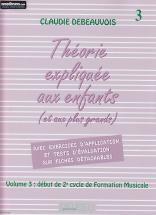 Debeauvois C. - Theorie Expliquee Aux Enfants Vol. 3