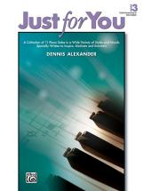 Alexander Dennis - Just For You Book 3 - Piano