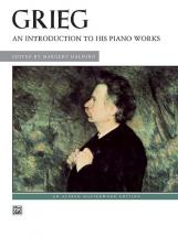 Grieg Edvard - An Introduction To His Works - Piano