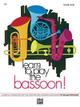 Eisenhauer William - Learn To Play The Bassoon! Book 1 - Bassoon