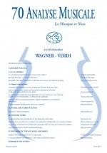 Analyse Musicale N°70 - Special Anniversaire Wagner Verdi