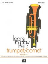 Gouse Charles - Learn To Play Trumpet ,cornet! Book 1 - Trumpet