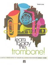 Gouse Charles - Learn To Play Trombone! Book 1 - Trombone