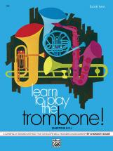 Gouse Charles - Learn To Play Trombone Book 2 - Trombone