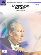 Anderson Leroy - Sandpaper Ballet - Symphonic Wind Band