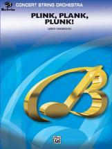Anderson Leroy - Plink, Plank, Plunk! - String Orchestra