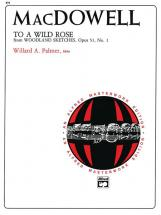 Macdowell Edward - To A Wild Rose, Op51, No1 - Piano Solo