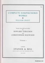 Croft W. - Complete Harpsichord Works Vol. I
