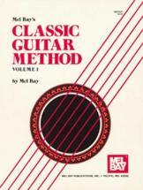 Bay Mel - Classic Guitar Method Volume 1 - Guitar