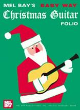 Bay Mel - Easy Way Christmas Guitar Folio - Guitar