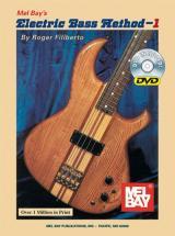 Filiberto Roger - Electric Bass Method Volume 1 + Dvd - Electric Bass