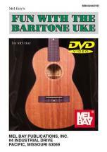 Bay Mel - Fun With The Baritone Uke - Ukulele