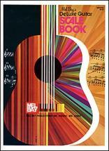 Bay Mel - Deluxe Guitar Scale Book - Guitar