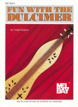 Hughes Virgil - Fun With The Dulcimer - Dulcimer