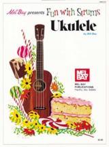 Bay William - Fun With Strums - Ukulele