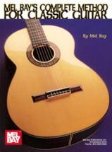 Bay Mel - Complete Method For Classic Guitar - Guitar