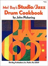 Pickering John - Studio - Jazz Drum Cookbook - Drum Set
