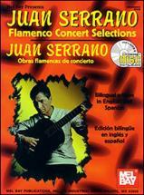 Serrano Juan - Flamenco Concert Selections + Cd - Guitar