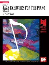 Smith Paul T. - Jazz Exercises For The Piano, Volume 1 - Keyboard
