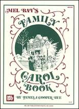 Cooper Bye Pamela - Family Carol Book - Piano/vocal