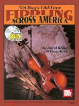 Reiner David - Old-time Fiddling Across America + Cd - Fiddle