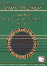 Shearer Aaronlearning The Classic Guitar Part 2 - Guitar