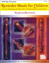 Silverman Jerry - Recorder Music For Children - Recorder