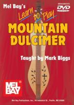 Biggs Mark - Learn To Play Mountain Dulcimer - Dulcimer
