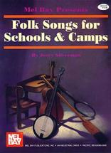 Silverman Jerry - Folk Songs For Schools And Camps - Vocal