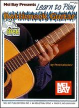 Sokolow Fred - Learn To Play Bottleneck Guitar + Cd - Guitar