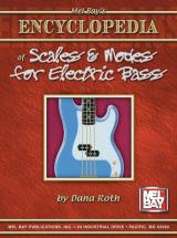 Roth Dana - Encyclopedia Of Scales And Modes For Electric Bass - Electric Bass