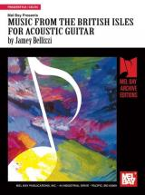 Bellizzi Jamey - Music From The British Isles For Acoustic Guitar - Guitar