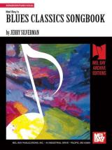 Silverman Jerry - Blues Classics Songbook - Piano/vocal