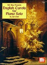 Smith Gail - English Carols For Piano Solo - Piano