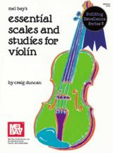Duncan Craig - Essential Scales And Studies For Violin - Violin