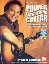 Kaufman Steve - Power Flatpicking Guitar + Cd + Dvd - Guitar