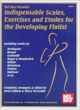 Mccaskill Mizzy - Indispensable Scales, Exercises And Etudes For The Developing Flutist - Flute