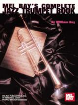 Bay William - Complete Jazz Trumpet Book - Trumpet